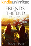 Friends to the End: The Journey of a Lifetime