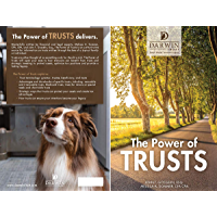 The Power of Trusts: A New Guide to Trusts for Asset Protection, Estate Tax Avoidance and Legacy Management