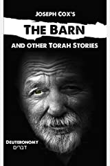The Barn: and Other Torah Stories (Joseph Cox's Torah Shorts Book 5) Kindle Edition