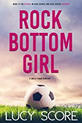 Rock Bottom Girl: A Small Town Romantic Comedy Kindle Edition
