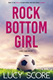 Rock Bottom Girl: A Small Town Romantic Comedy (English Edition)