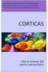 Corticas: Obras breves del teatro venezolano (Spanish Edition) Kindle Edition