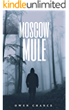 Moscow Mule (A Thom Hodges Romantic Thriller Book 1)