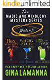 The Magic and Mixology Boxed Set: Books 1-3