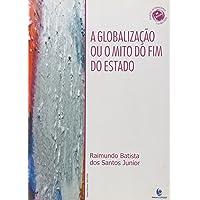 Globalizacao Ou O Mito Do Fim Do Estado