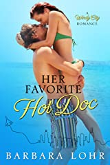 Her Favorite Hot Doc (Windy City Romance Book 4) Kindle Edition