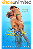 Her Favorite Hot Doc (Windy City Romance Book 4)