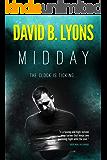 Midday: A gripping psychological crime thriller