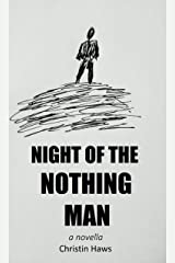 Night of the Nothing Man Kindle Edition
