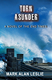 Torn Asunder: A Novel of the End Times