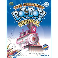 The Greatest Dot-to-Dot Book in the World (Book 1) - Relaxing Puzzles