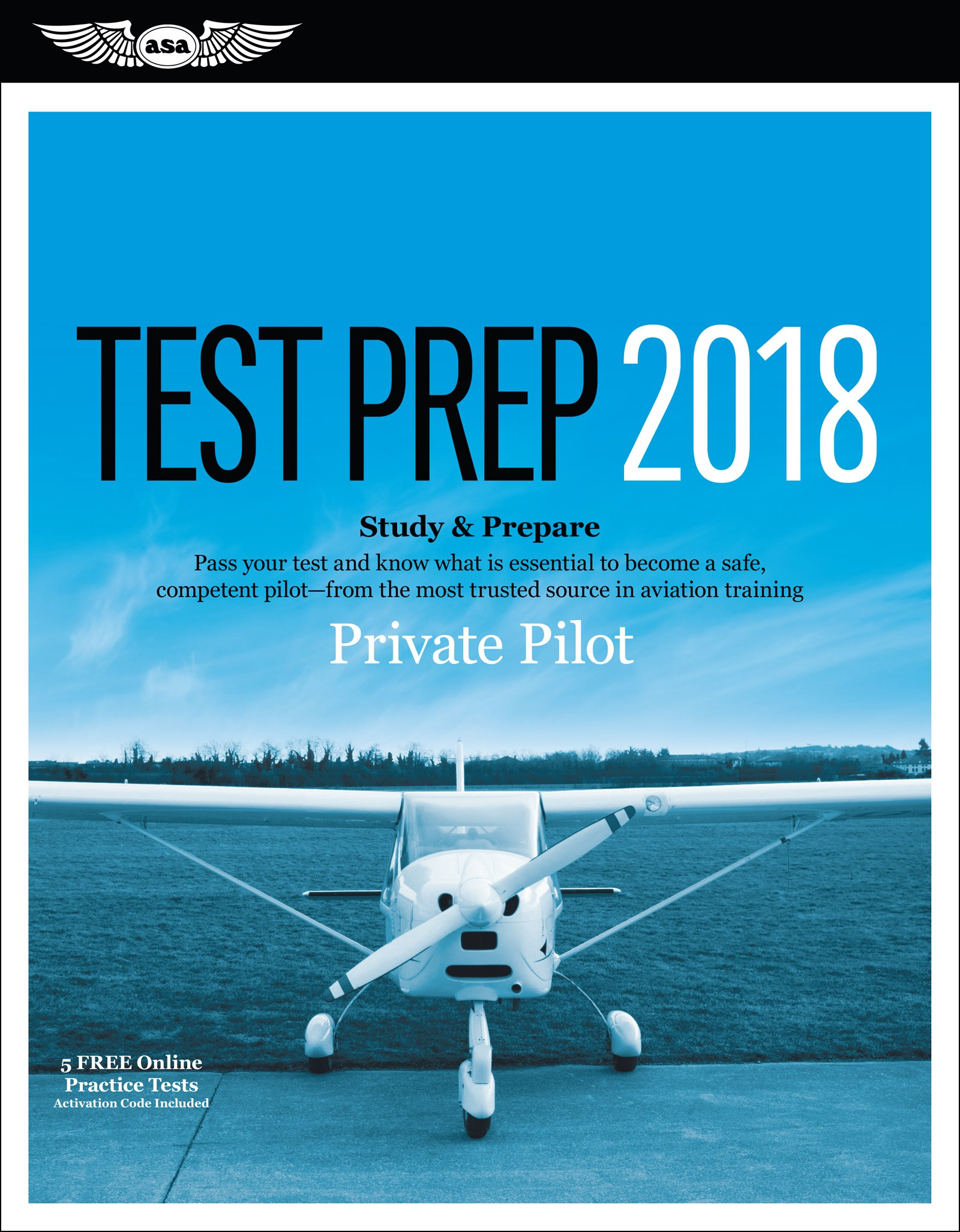 Private Pilot Test Prep 2018: Study & Prepare