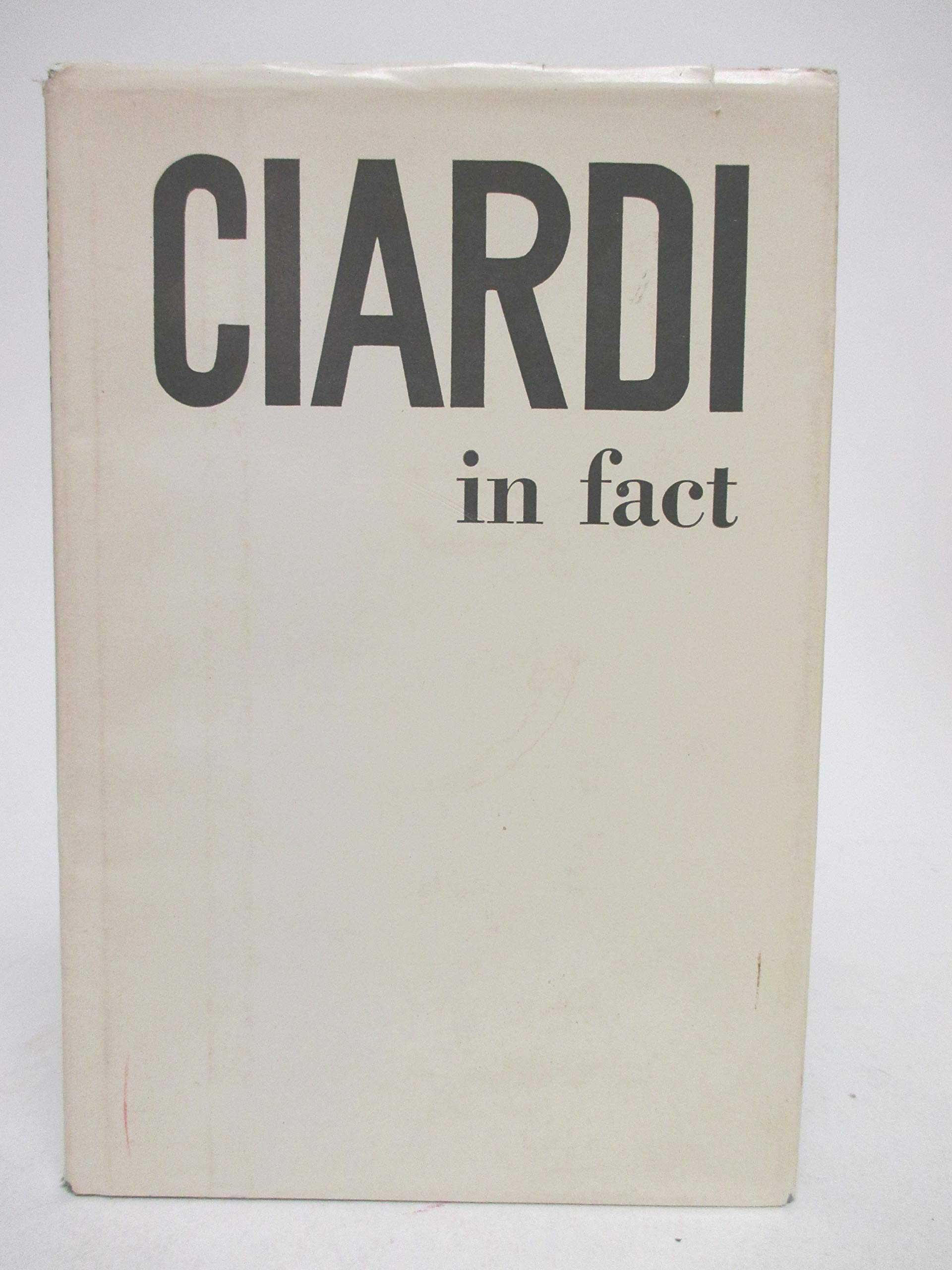 Ciardi In Fact, John Ciardi