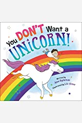 You Don't Want a Unicorn! Kindle Edition