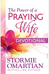 The Power of a Praying® Wife Devotional Kindle Edition