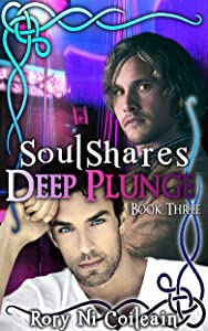 Deep Plunge: Book 3 of the SoulShares Series