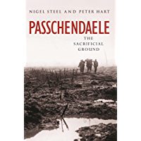Passchendaele: The Sacrificial Ground (CASSELL MILITARY PAPERBACKS)