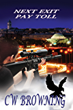 Next Exit, Pay Toll (The Exit Series Book 2)