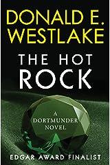 The Hot Rock: A Dortmunder Novel (Book One) (The Dortmunder Novels 1)