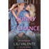 Sunny with a Chance of True Love (Lonesome Point Texas Book 6)
