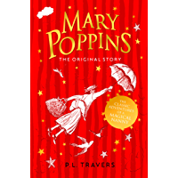 Mary Poppins: The Original Story (Mary Poppins series Book 1)