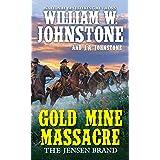 Gold Mine Massacre (The Jensen Brand)