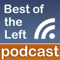 Best of the Left: Podcast App