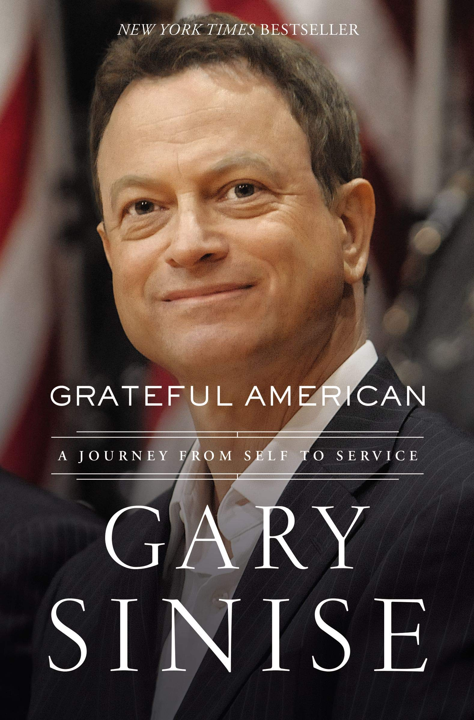 Grateful American A Journey From Self To Service Sinise Gary Brotherton Marcus 9781400208128 Amazon Com Books