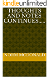 Thoughts and Notes Continues..... (Thoughts and Notes Continued Book 2)