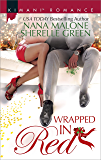 Wrapped in Red: Mistletoe Mantra\White Hot Holiday (Kimani Romance)