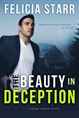 The Beauty in Deception: A Hawk Creek Novel Kindle Edition