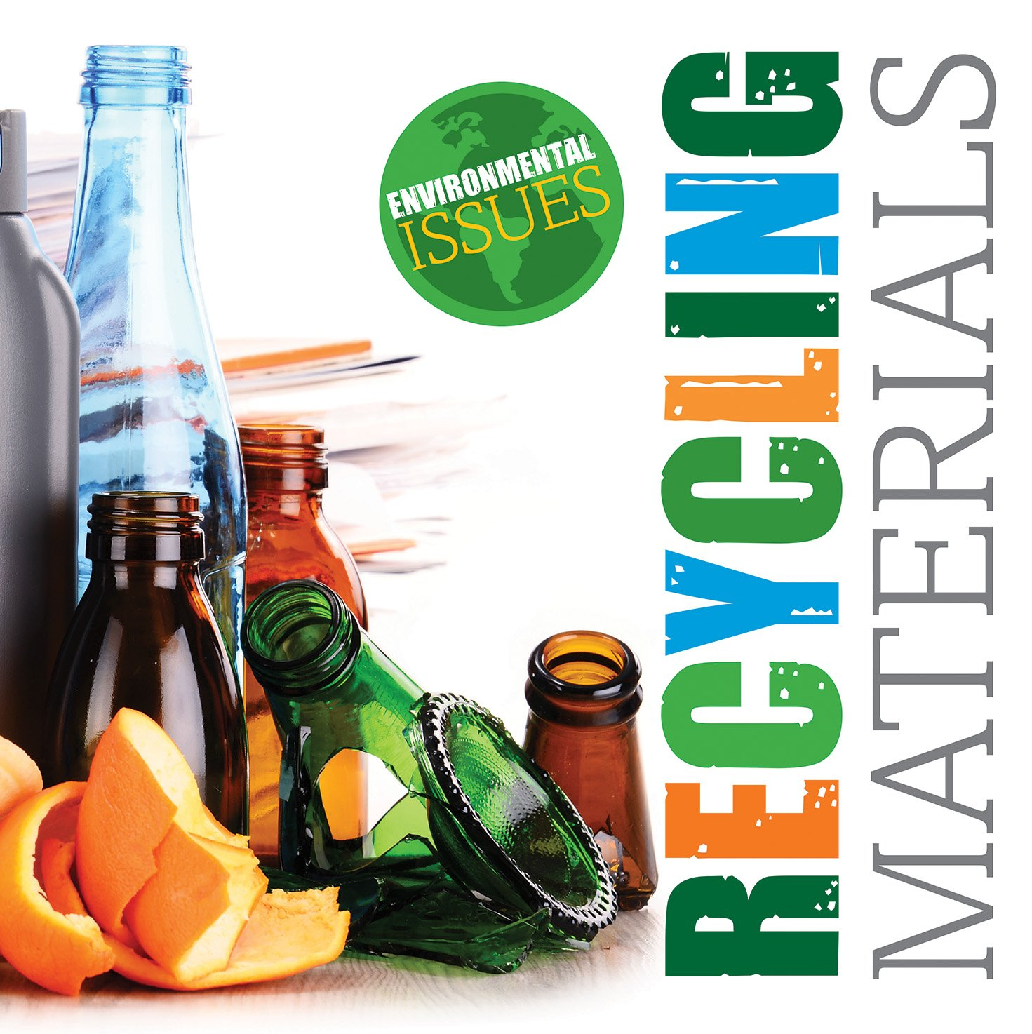 Recycling Materials (Environmental Issues)
