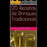25 Receitas de Drinques Tradicionais
