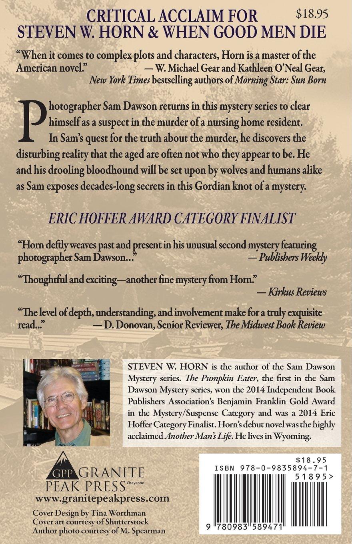 When Good Men Die: A Sam Dawson Mystery: Steven W. Horn ...