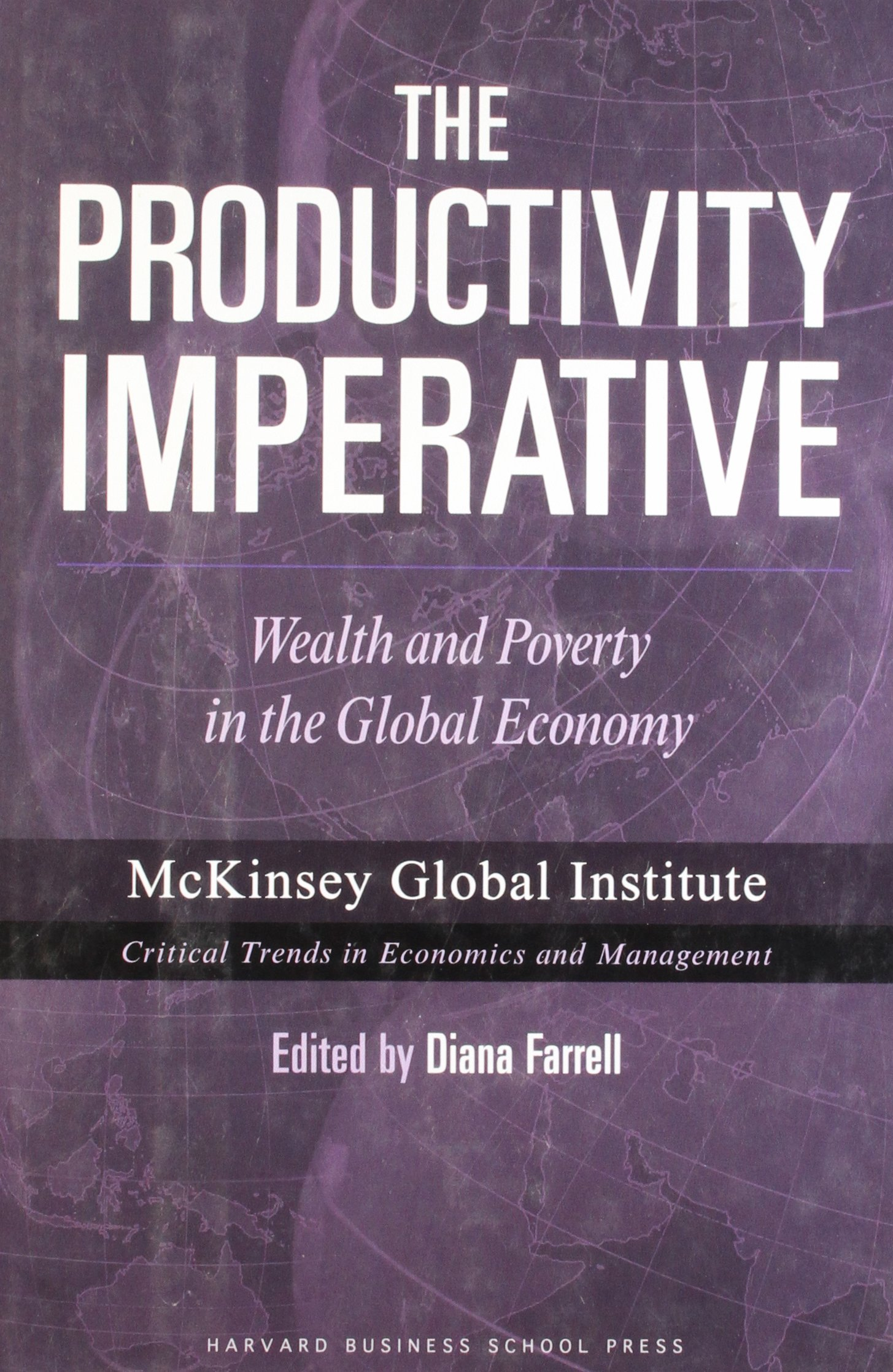 The Productivity Imperative: Wealth And Poverty in the