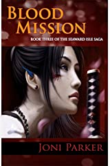 Blood Mission: Book Three of the Seaward Isle Saga Kindle Edition