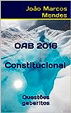 OAB - Direito Constitucional - 2016: Questões com gabarito oficial atualizados