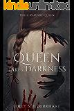 Queen Takes Darkness: Helayna (Their Vampire Queen Book 8)
