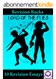 Lord of the Flies: 10 Revision Essays (English Edition)