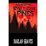 The Beast of Fallow Pines