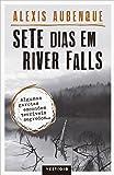 Sete Dias em River Falls - Volume 1