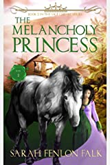 The Melancholy Princess (The Sage Cheval Series Book 2) Kindle Edition