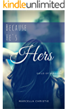 Because He's Hers (The Guild of Mirrors Book 2)