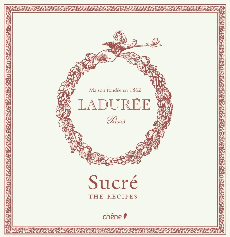 Buy Laduree Sucre The Sweet Recipes Ladure Book Online At Low Macaron Kotak Tisu Choco Prices In India Reviews Ratings Amazon