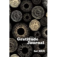 Gratitude Journal for Men: My Gratitude Journal with Writing Prompts Book, Daily Guided Journal Book, Thankful Journal| The secret gratitude journal, Circle Black&Gold Cover, 100 pages