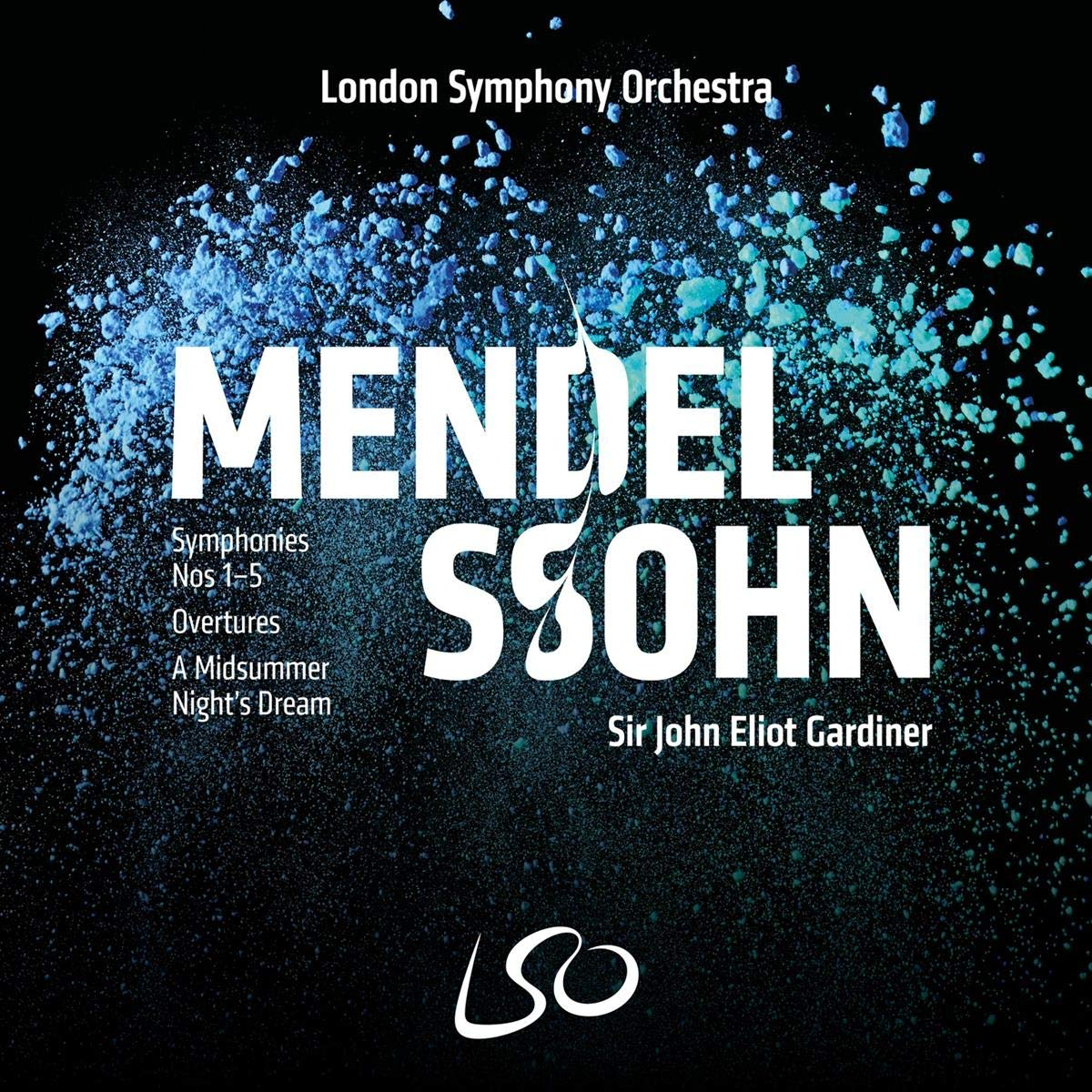 Mendelssohn: Symphonies Nos.1-5 by LSO LIVE