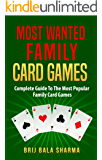 Most wanted family card games: Easy fun card games for whole family