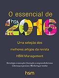 O essencial de 2016: Uma seleção dos melhores artigos da revista HSM Management