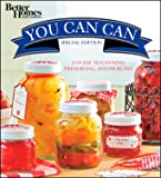 Better Homes & Gardens You Can Can, Wal Mart Edition: A Guide to Canning, Preserving, and Pickling