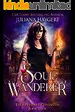 Soul Wanderer (The Fire Heart Chronicles Book 4)